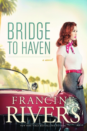 Book Review Bridge To Haven By Francine Rivers