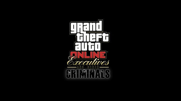 GTA Online Executives and Other Criminals Expansion Out Now